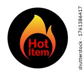 hot item icon. hot sale. hot... | Shutterstock .eps vector #1761386417
