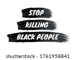 stop killing black people sign. ...   Shutterstock .eps vector #1761958841