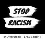 stop racism sign. black letters ...   Shutterstock .eps vector #1761958847