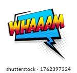 comic text wham on speech...   Shutterstock .eps vector #1762397324
