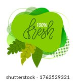 natural product. 100  fresh... | Shutterstock .eps vector #1762529321