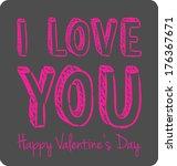 handwritten valentine greeting... | Shutterstock . vector #176367671