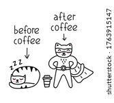 Before Coffee And After Coffee. ...