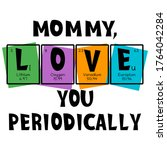 mother text as periodic table...   Shutterstock .eps vector #1764042284