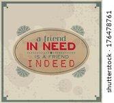 A Friend In Need Is A Friend...