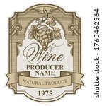 wine label with a bunch of...   Shutterstock .eps vector #1765462364