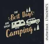 the best days are spent camping....   Shutterstock .eps vector #1766269871