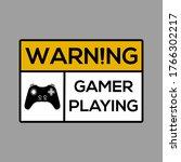 warning sign  warning gamer... | Shutterstock .eps vector #1766302217
