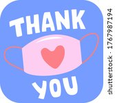 thank you text on face mask....   Shutterstock .eps vector #1767987194