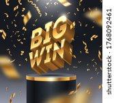 big win golden sign on stage... | Shutterstock .eps vector #1768092461