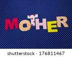 mother  lettering of handmade... | Shutterstock . vector #176811467