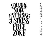 You Are Now Entering A Stress...