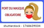 Port Du Masque Obligatoire....