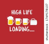 high life loading typography...   Shutterstock .eps vector #1769178137