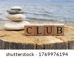 The Word Club From Wooden Cubes....