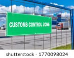 Customs Clearance Sign On The...