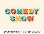 comedy show vector lettering ...   Shutterstock .eps vector #1770478697