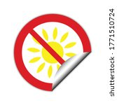 no sun icon. not to allow... | Shutterstock .eps vector #1771510724