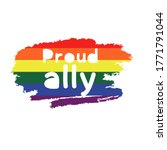 Proud Ally. Gay Signs. Hand...
