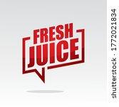 fresh juice in speech brackets... | Shutterstock .eps vector #1772021834