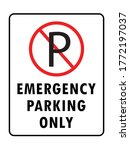 Emergency Parking Only...