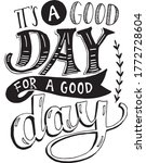 it's a good day for a good day... | Shutterstock .eps vector #1772728604