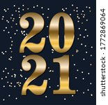happy new year 2021 gold number ...   Shutterstock .eps vector #1772869064