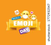 world emoji day greeting card... | Shutterstock .eps vector #1772932547
