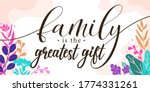 family home quotes family is... | Shutterstock .eps vector #1774331261