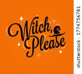 witch please lettering.... | Shutterstock .eps vector #1774756781