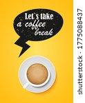 let s take a coffee break.... | Shutterstock .eps vector #1775088437