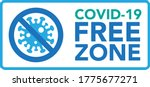 covid free zone sign.vector...   Shutterstock .eps vector #1775677271