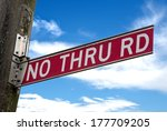 No Thru Road  Sign Over Sky
