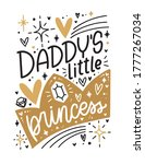 daddy s little princess baby or ... | Shutterstock .eps vector #1777267034