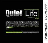 quiet life slogan vintage... | Shutterstock .eps vector #1778967944