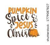 pumpkin spice and jesus christ  ... | Shutterstock .eps vector #1779087827
