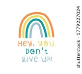 rainbow don't give up quote   Shutterstock .eps vector #1779227024