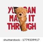 Make It Through Slogan With...