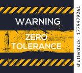 warning sign  zero tolerance  ... | Shutterstock .eps vector #1779479261