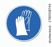 protective safety gloves must... | Shutterstock .eps vector #1780538744