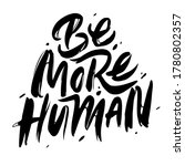 be more human. hand drawn... | Shutterstock .eps vector #1780802357