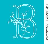 letter b with floral decoration.... | Shutterstock .eps vector #1782012341