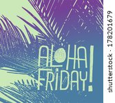 aloha friday    quote...   Shutterstock . vector #178201679