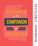 patience is the companion of... | Shutterstock .eps vector #1782711131