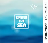 under the sea lettering on... | Shutterstock .eps vector #1782790514