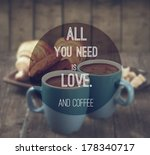 quote on coffee photo background | Shutterstock . vector #178340717