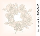 floral frame with roses | Shutterstock .eps vector #178348415