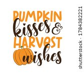 Pumpkin Kisses And Harvest...