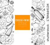 cheese and wine design template.... | Shutterstock .eps vector #1784664134