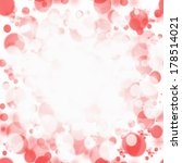 abstract red background glitter ... | Shutterstock . vector #178514021